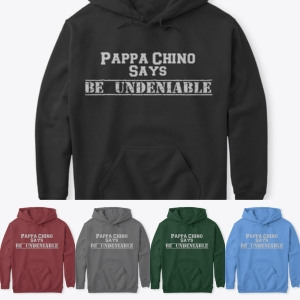 ad for pappachino says hoodies