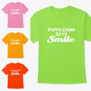 add for pappachino says tshirts