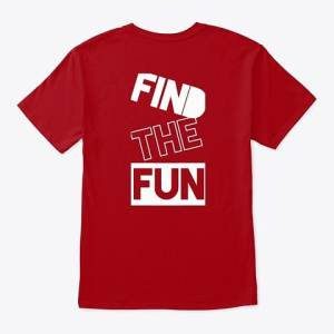 red tshirt white writing find the fun