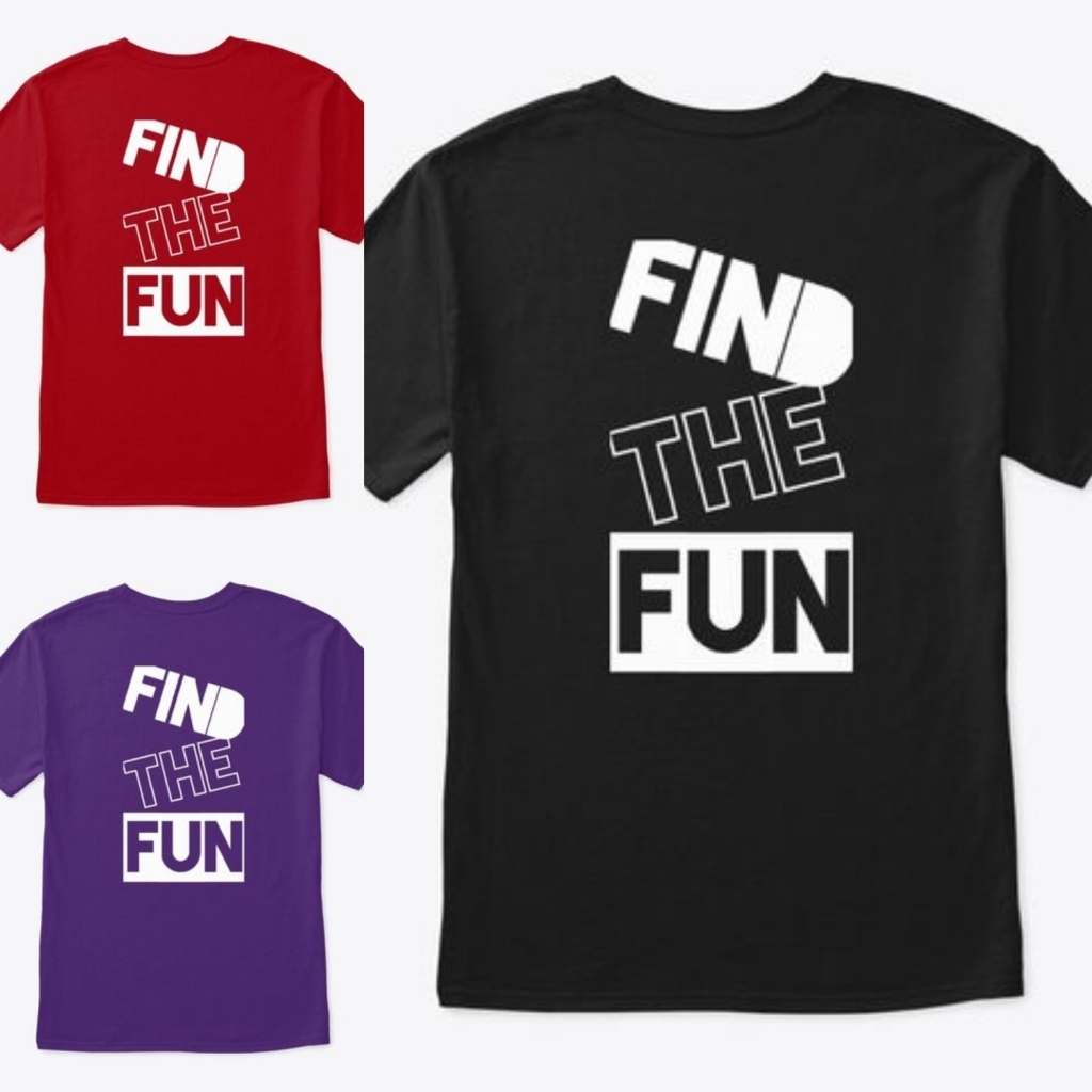 "one red shirt, one black shirt, one purple shirt, with white writing ""Find the Fun"""